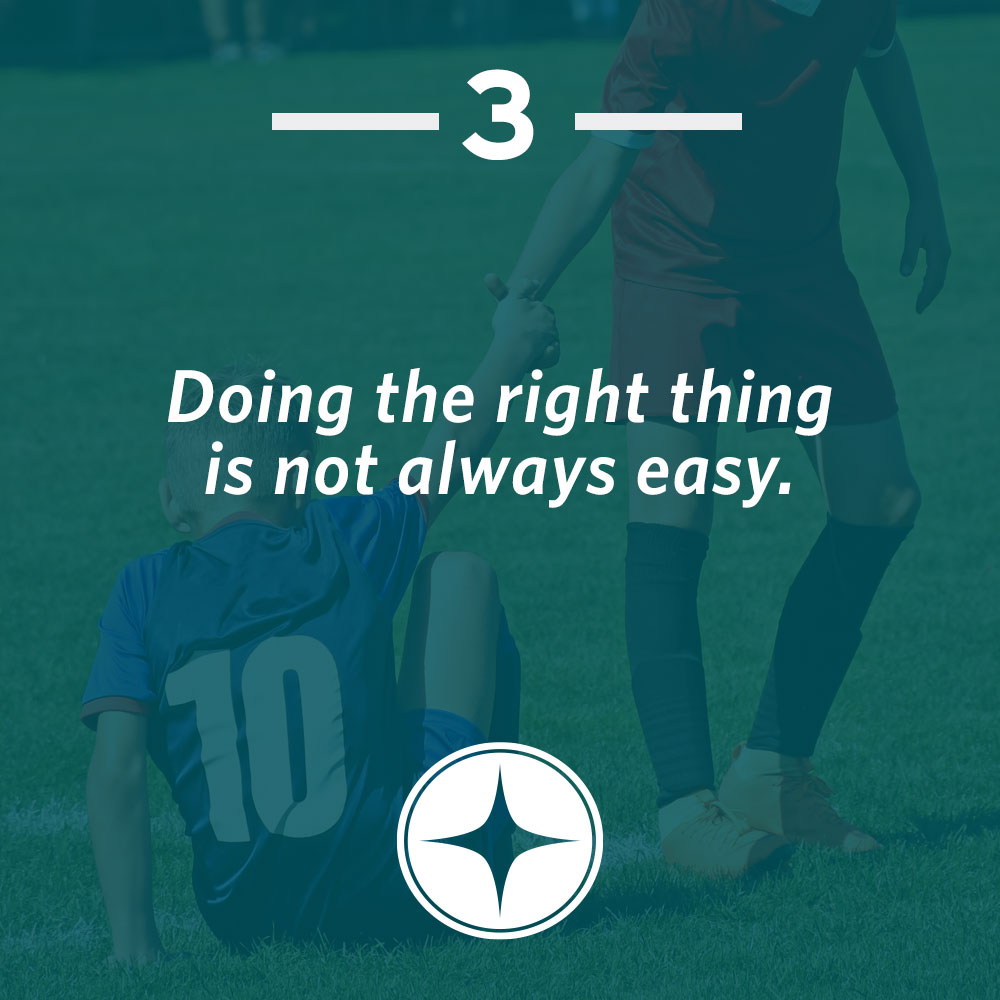 Doing the right thing is not always easy.